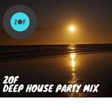 Deep House Party Mix|ZOF