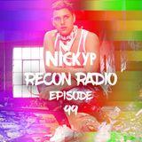 Recon Radio Episode 99