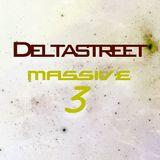 Massive 3 - DJ Deltastreet