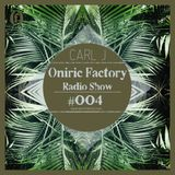 Oniric Factory Radio Show #004 [Spanish Version]
