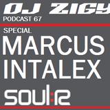 DJ ZIGY PODCAST #67 SPECIAL MARCUS INTALEX