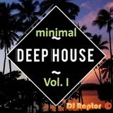 Minimal Deep House mix