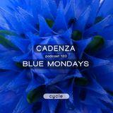 Cadenza Podcast | 120 - Blue Mondays (Cycle)