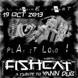 Fishcat-016-FISHCAT - [MiX] - @ Play It Loud - La Carene BzH - 19102013