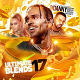 DJ Danny Dee-Ultimate Blends 17 [Full Mixtape Download Link In Description]