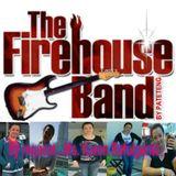 FIREHOUSE...by request Ms. Karen Refulgente