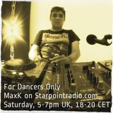 MaxK in the Mix - Starpointradio #76 03/11/17 - For Dancers Only