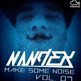 Make Some Noise Episode 7 - NandeX