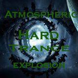 Atmospheric Hard Trance X plosion   Ep 03