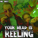 #1607: Your Head Is Reeling
