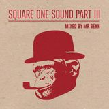 Square One Sound Part III