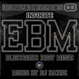 """Old Music Never Dies 8 """"Infinite"""" EBM (Mixed by Dj Rayne)"""