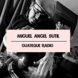 Guateque Radio - Miguel Ángel Sutil - Mots Radio - Fin de Temporada