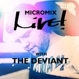 MicroMix Live! - with The Deviant - Live! Arts Radio Birmingham