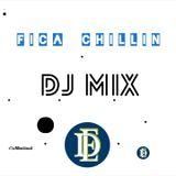 DJ ESTEVÃO - Fica Chillin