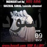 SUIZIDAL KANAL/suicide channel  ++ ASWAD ACiiDjiNN