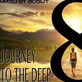 Journey to the DEEP 8 - MiXeD by BOSUT