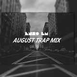Enzo LM - 8.19.15 August Trap Mix