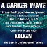 #213 A Darker Wave 16-03-2019 (guest mix 2nd hr Kölken, featured EP 1st hr The Kid Inside)