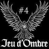 Jeu D'ombre #4