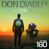 Don Diablo : Hexagon Radio Episode 160