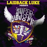 Laidback Luke - Super You & Me @ Sirius XM 2012.02.11.