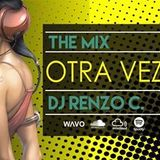 Dj Renzo C. - Otra Vez, Mix Sept 2016