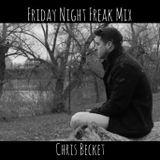 Friday Night Freak Mix 3 (Friday Night Chill Mix)