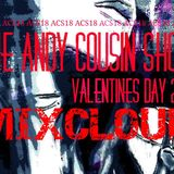 The Andy Cousin Show 14-02-2018 Valentine's Special