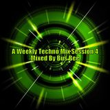 A Weekly Techno Mix Session 4