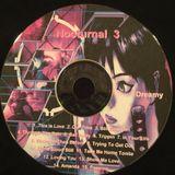Dj Dreamy Nocturnal 3 (better recording)