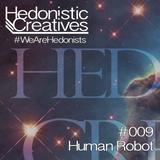 Human Robot - Hedonistic Creatives Mix 009