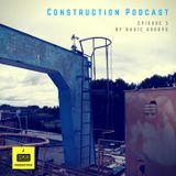 Construction Podcast Episode 5: Basic Groove