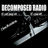 DECOMPOSED RADIO PODCAST 013: DJ DECENT