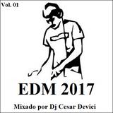 Mix EDM 2017 Vol 01