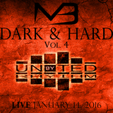 The Dark & Hard Vol. 4 (Live @ MUSIC United by Rhythm)