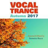Domenico Rocca - Autumn Vocal Trance 2017