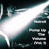 Neiroll feat. Flirtoff - Pump Up The Volume (Vol. 1)