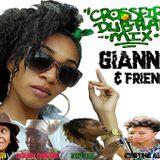 Gianna & Friends Dub plate mixtape