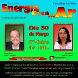 Programa Energia Esta no Ar 30.03.2017 - Carlos Karan e Paulo Razec