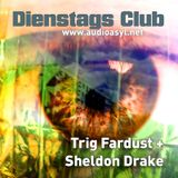 Dienstags Club feat. Sheldon Drake Part 1