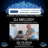 DJ Melody Guest Mix on Oldskool Sundays Radio Show - Pandemonium Special - 25/10/2015