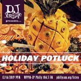 DJ YardSale presents...Holiday Potluck 12-16-2019