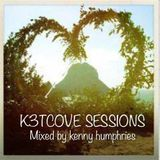 k3tcove sessions mixed by kenny humphries
