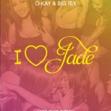 DJ O-KAY I LOVE JADE MIXTAPE NOVEMBER 2016