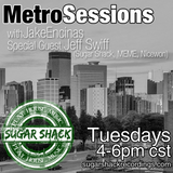 MetroSessions 022 with guest Jeff Swiff