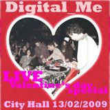Digital_Me Live Valentine's Day Special Sampler Set @ City Hall, Haifa, 13.02.2009