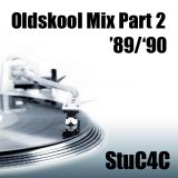 StuC4C 1989/1990 Old Skool House Mix Part 2