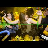 Nonstop - BãO tỐ Xổ Sổ KiẾn ThIếT ThỦ đÔ - king DJ