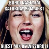 BONDI FOR NASTY.FM 1/25/14 SPECIAL GUEST WIZZARDEZ